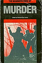 The Mammoth Book of Murder by Richard Jones