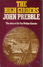 The High Girders: Tay Bridge Disaster, 1879…