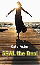 SEAL the Deal by Kate Aster