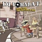Music for the Mature B-Boy by DJ Format