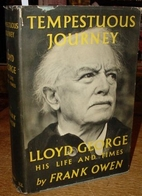 Tempestuous journey: Lloyd George, his life…