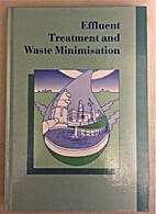 Effluent Treatment and Waste Minimisation…