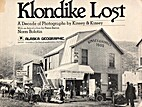 Klondike Lost : a decade of photographs by…