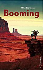 Booming by Mika Biermann