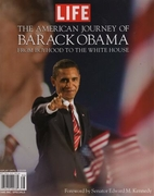 The American Journey of Barack Obama by Life…