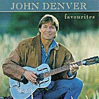 Favourites [sound recording] by John Denver