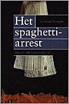 Het spaghetti-arrest recht en democratie by…