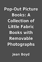 Pop-Out Picture Books: A Collection of…
