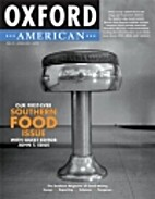 Oxford American: Southern Food Issue {Issue…