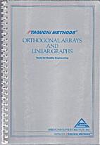 Taguchi Methods Orthogonal Arrays and Linear…