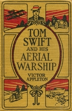 Tom Swift and His Aerial Warship by Victor…