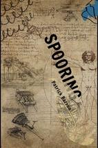 Spooring by Patrick Barron