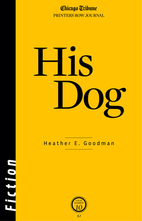 His Dog [short story] by Heather E. Goodman