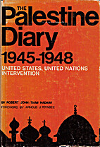 The Palestine Diary 1945-1948 by Robert John