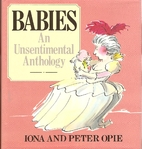 Babies: An Unsentimental Anthology by Iona…