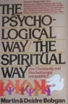 The Psychological Way: The Spiritual Way by…