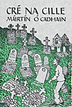 Graveyard clay: Cré na cille by Máirtín…