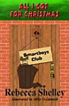 All I Got for Christmas (Smartboys Club) by…