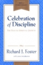 Celebration of Discipline by Richard J.…