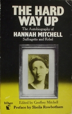 The Hard Way Up: the autobiography of Hannah…