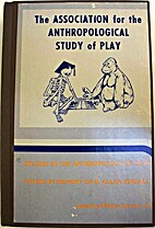 Studies in the Anthropology of Play: Papers…