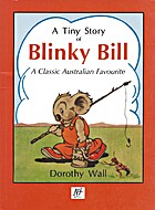 A tiny story of Blinky Bill by Dorothy Wall