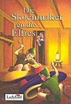 Elfies En Die Skoenmaker (Ladybird Verhale)…