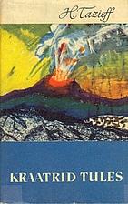 Kraatrid tules by Tazieff Haroun