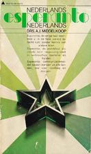 Nederlands Esperanto Nederlands by A. J.…