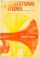38 recreational studies by Sigmund Hering