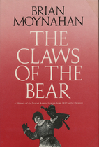 Claws of the Bear: The History of the Red…