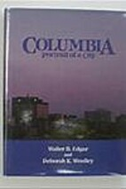 Columbia Portrait of a City by Walter B.…