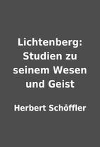 Lichtenberg: Studien zu seinem Wesen und…
