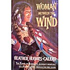 Woman Between the Wind by Heather…