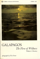 Galapagos, the Flow of Wildness: Volume 1 -…