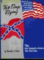 Two Flags Flying by Donald J. Sobol