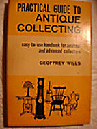 Practical guide to antique collecting by…