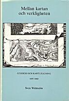 Mellan kartan och verkligheten : geodesi och…
