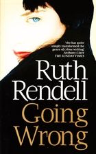 Going Wrong by Ruth Rendell