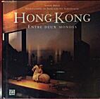Hong kong entre deux mondes