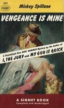 Vengeance Is Mine by Mickey Spillane