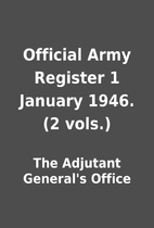 Official Army Register 1 January 1946. (2…