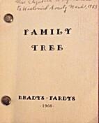 Family tree : Bradys - Fardys by E. J. Brady