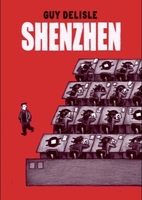 Shenzhen: A Travelogue From China by Guy…