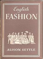 English Fashion by Alison Settle