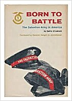 Born to battle; the Salvation Army in…