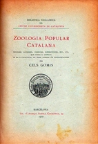 Zoologia popular catalana by Cels Gomis i…