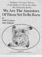 We Are The Ancestors Of those Yet To Be…
