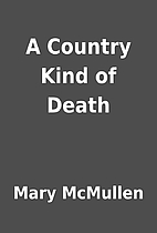 A Country Kind of Death by Mary McMullen