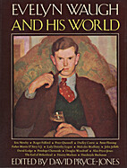 Evelyn Waugh and His World by David…